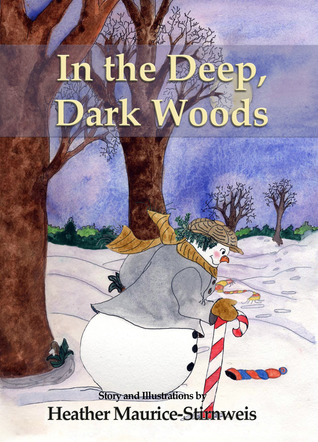 In the Deep, Dark Woods: A Winter Counting Book Katherine Mariaca-Sullivan
