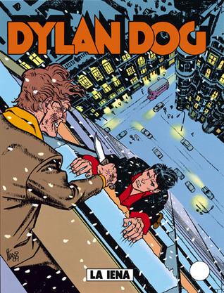 Dylan Dog n. 42: La iena  by  Tiziano Sclavi