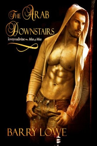 The Arab Downstairs  by  Barry Lowe