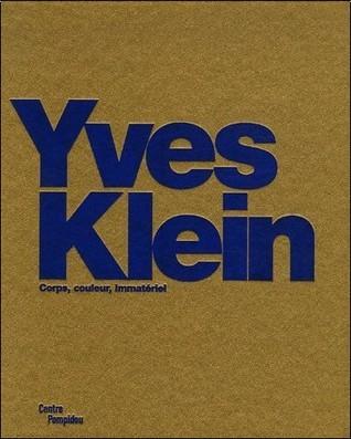 Yves Klein : Corps, couleur, immatériel Camille Morineau
