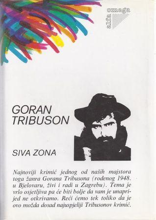 Siva zona  by  Goran Tribuson