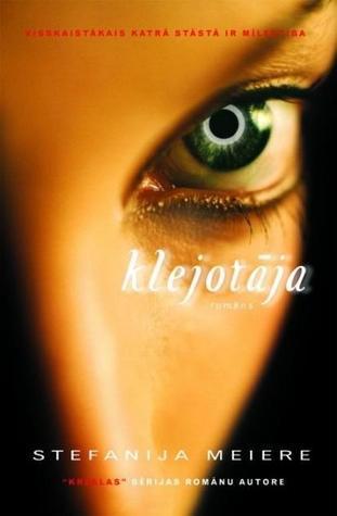 Klejotāja  by  Stephenie Meyer