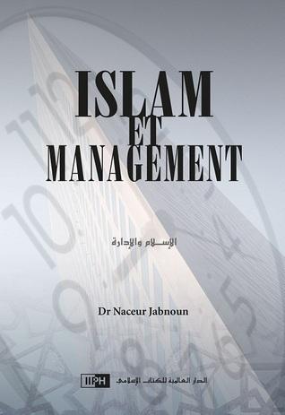L'Islam et le Management NACEUR JABNOUN