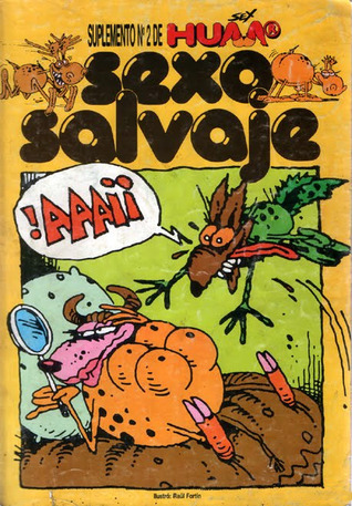 Sexo Salvaje (Suplemento de Sex Humor, #2) Santiago Varela