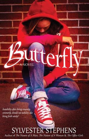 Butterfly: A Novel Sylvester Stephens