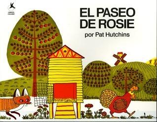 El Paseo de Rosie  by  Pat Hutchins