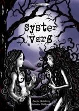 Syster Varg  by  Anette Skålhberg
