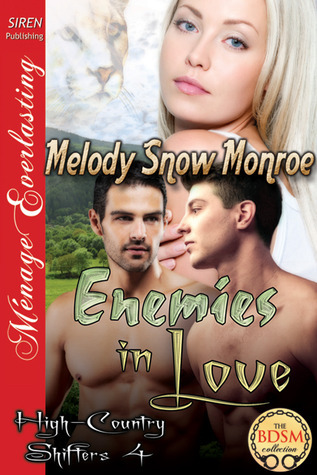 Enemies In Love (High-Country Shifters #4)  by  Melody Snow Monroe