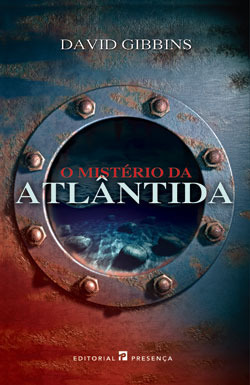 O Mistério Da Atlântida (Jack Howard, #1)  by  David Gibbins