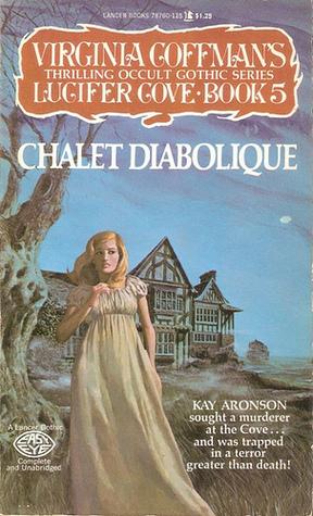 Chalet Diabolique  by  Virginia Coffman