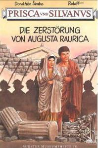 Die Zerstörung Von Augusta Raurica Dorothée Šimko