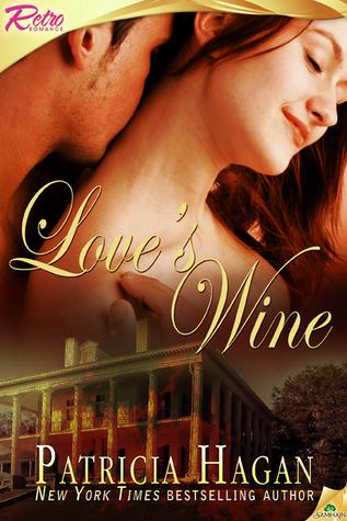 Loves Wine  by  Patricia Hagan