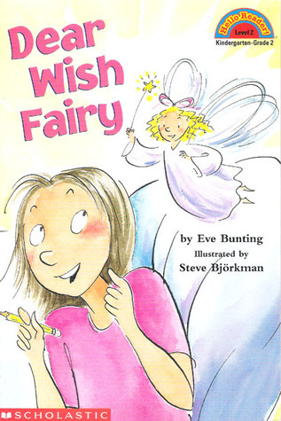 Dear Wish Fairy (Hello Reader Level 2)  by  Eve Bunting