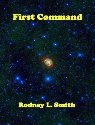 First Command Rodney L. Smith