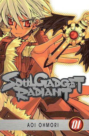 Soul Gadget Radiant 01 (Soul Gadget Radiant, # 1) Aoi Ohmori