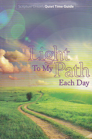 Light To My Path Each Day  by  Scripture Union