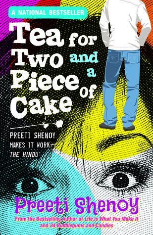 Tea for Two and a Piece of Cake Preeti Shenoy