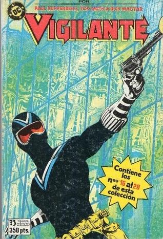 Vigilante #4 (Vigilante Taco, #4)  by  Paul Kupperberg