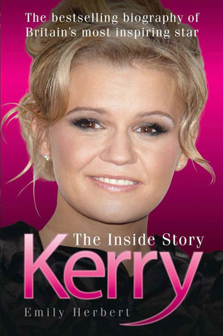 Kerry - The Inside Story  by  Emily Herbert