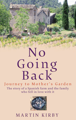 No Going Back: Journey to Mothers Garden  by  Martin Kirby