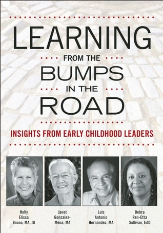 What you need to lead an Early Childhood Program: Emotional Intelligence in Practice  by  Holly Elissa Bruno