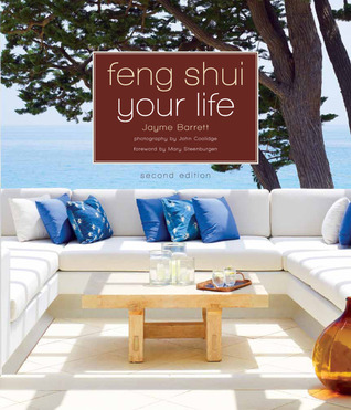 Feng Shui Your Life  by  Jayme Barrett