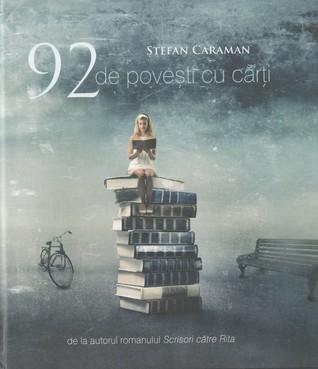 92 de povești cu cărți Ștefan Caraman