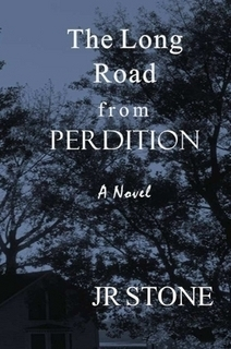 The Long Road from Perdition  by  J.R. Stone