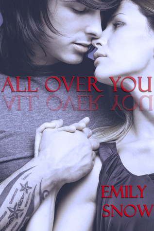 All over You (Devoured, #0.5)  by  Emily Snow