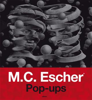 M. C. Escher Pop-Ups  by  Courtney Watson McCarthy