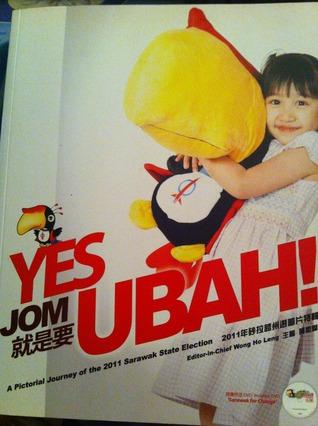 Yes Jom UBAH  by  Wong Ho Leng