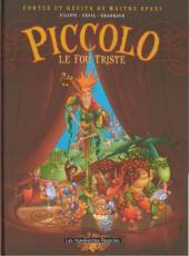 Piccolo, Le Fou Triste Denis-Pierre Filippi