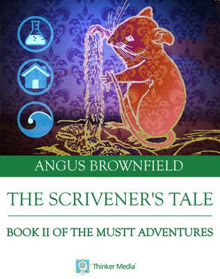 The Scriveners Tale Angus Brownfield