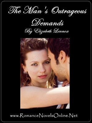 The Mans Outrageous Demands (Royal Cordova Family Trilogy, #2)  by  Elizabeth Lennox