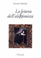 La lettera dellalchimisita  by  Saverio Rotella