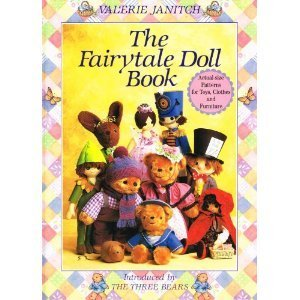 The Fairytale Doll Book Valerie Janitch
