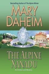The Alpine Xanadu: An Emma Lord Mystery (Emma Lord Mystery #24)  by  Mary Daheim