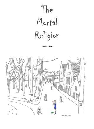 The Mortal Religion Marc Horn