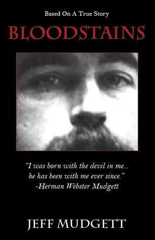 Bloodstains Jeff Mudgett