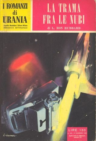 La trama fra le nubi  by  L. Ron Hubbard