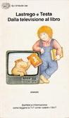 Dalla televisione al libro: bambini e informazione Cristina Lastrego