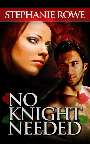 No Knight Needed (Ever After, #1)  by  Stephanie Rowe