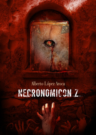 Necronomicon Z  by  Alberto López Aroca