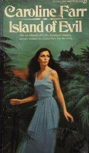 Island of Evil Caroline Farr