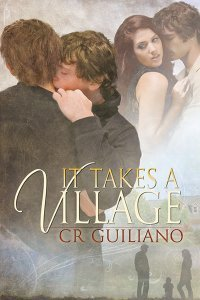 It Takes a Village  by  C.R. Guiliano