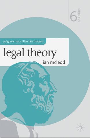 Legal Theory. Ian McLeod  by  T. I. McLeod