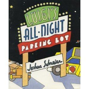Luigis All-Night Parking Lot  by  Joshua Schreier