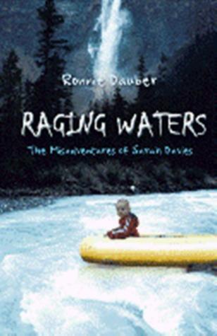 Raging Waters (Sarah Davies, #4)  by  Ronnie Dauber
