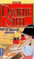 Un si grand amour  by  Danielle Steel