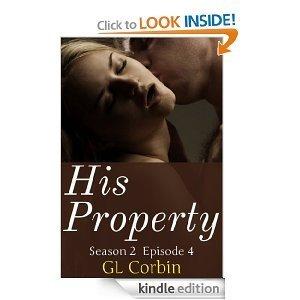 His Property Season 2 Episode 4 G.L. Corbin